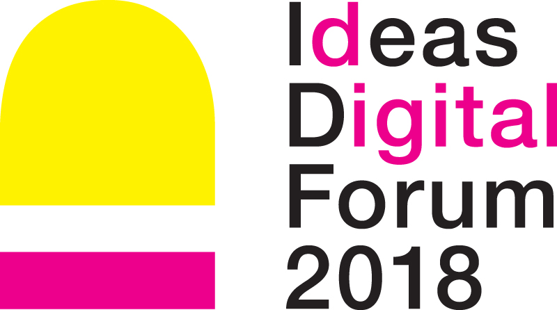 Ideas Digital Forum 2018